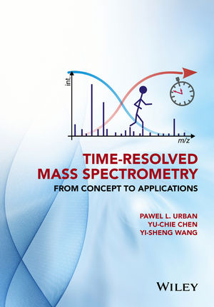 Time-Resolved Mass Spectrometry: From Concept to Applications (1118887328) cover image
