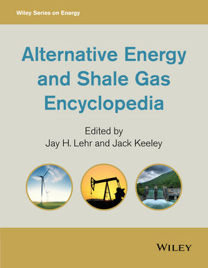 Alternative Energy and Shale Gas Encyclopedia (1119066328) cover image