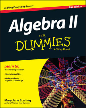 Algebra II For Dummies, 2nd Edition