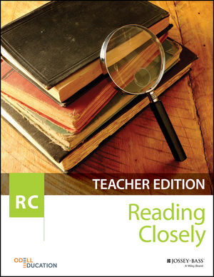 Reading Closely Teacher Handbook, Grades 6-12