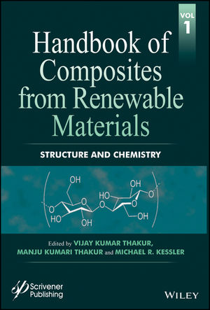 Handbook of Composites from Renewable Materials, Volume 1, Structure and Chemistry (1119223628) cover image