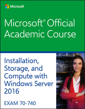 70-740 Installation, Storage, and Compute with Windows Server 2016 (1119298628) cover image