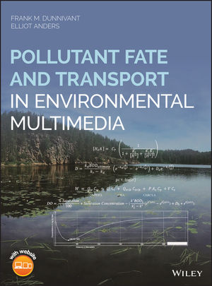 Pollutant Fate and Transport in Environmental Multimedia
