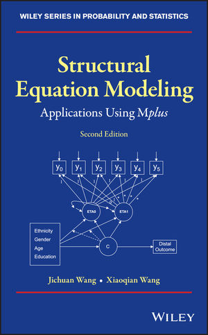 Structural Equation Modeling: Applications Using Mplus, 2nd Edition
