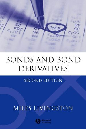 Bonds and Bond Derivatives, 2nd Edition