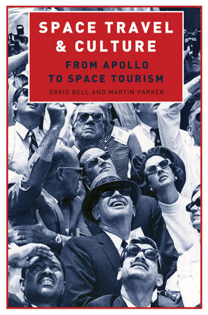 Space Travel and Culture: From Apollo to Space Tourism (1405193328) cover image