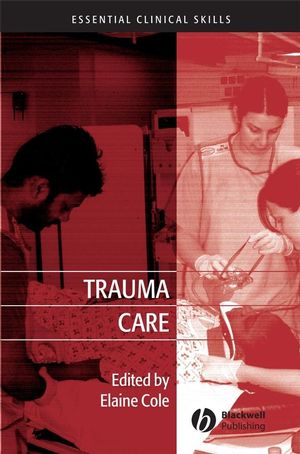 Trauma Care: Initial Assessment and Management in the Emergency Department  (1444309528) cover image
