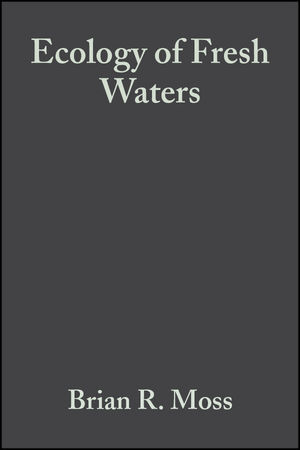 Ecology of Fresh Waters: Man and Medium, Past to Future, 3rd Edition