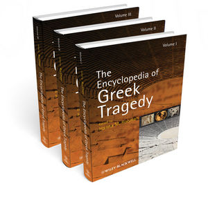 The Encyclopedia of Greek Tragedy