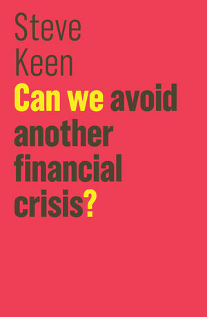 Can We Avoid Another Financial Crisis? (1509513728) cover image
