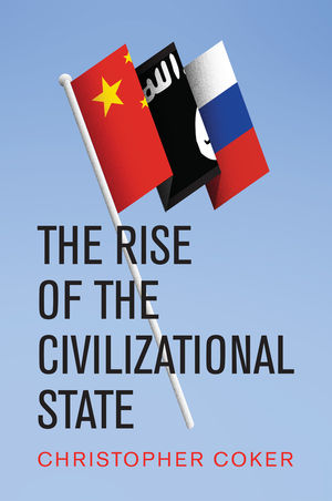 The Rise of the Civilizational State
