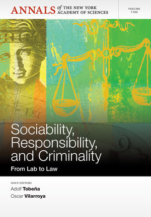 Sociability, Responsibility, and Criminality: From Lab to Law, Volume 1299