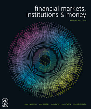 Financial Markets, Institutions and Money, 2nd Edition