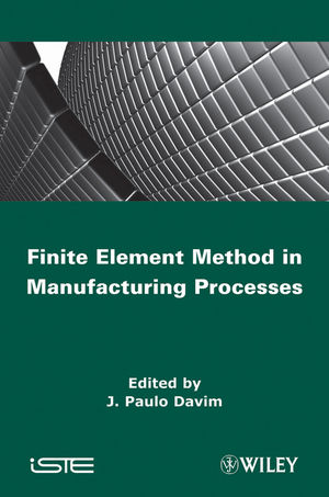 Finite Element Method in Manufacturing Processes (1848212828) cover image
