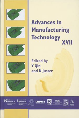 Advances in Manufacturing Technology XVII 2003