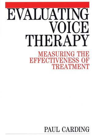 Evaluating Voice Therapy: Measuring the Effectiveness of Treatment
