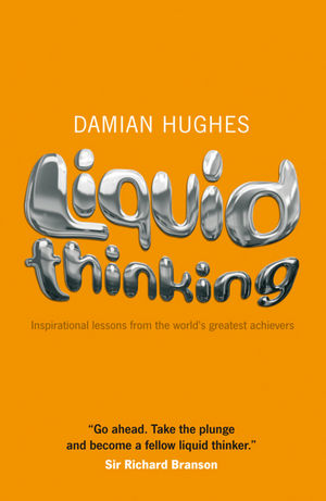 Liquid Thinking: Inspirational Lessons from the World
