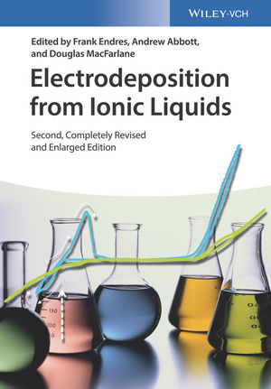 Electrodeposition from Ionic Liquids, 2nd Edition