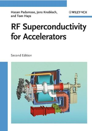 RF Superconductivity for Accelerators, 2nd Edition (3527408428) cover image