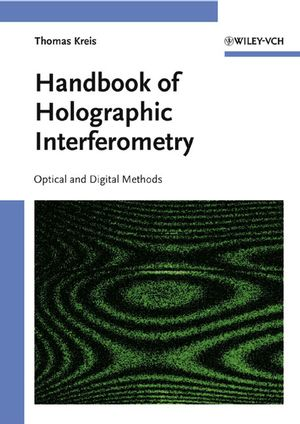 Handbook of Holographic Interferometry: Optical and Digital Methods (3527604928) cover image