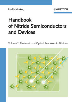 Handbook of Nitride Semiconductors and Devices, Volume 2, Electronic and Optical Processes in Nitrides