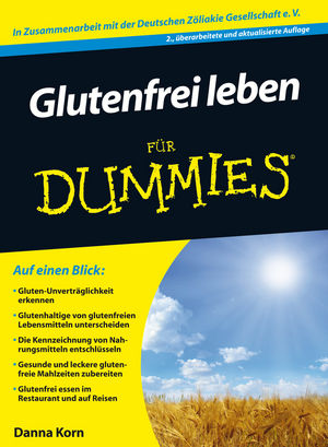 Glutenfrei leben für Dummies, 2nd Edition