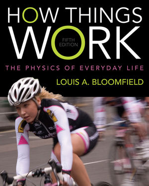 How Things Work: The Physics of Everyday Life, 5th Edition (EHEP002528) cover image