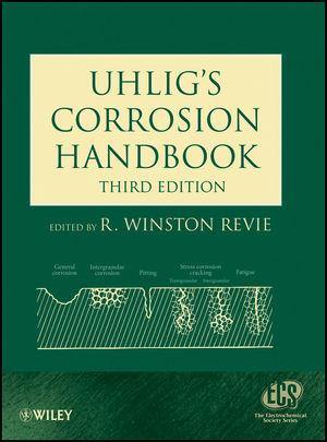 Uhlig's Corrosion Handbook, 3rd Edition