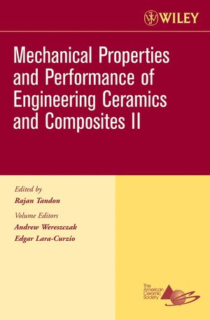 Mechanical Properties and Performance of Engineering Ceramics II, Volume 27, Issue 2