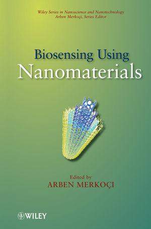 Biosensing Using Nanomaterials (0470447729) cover image
