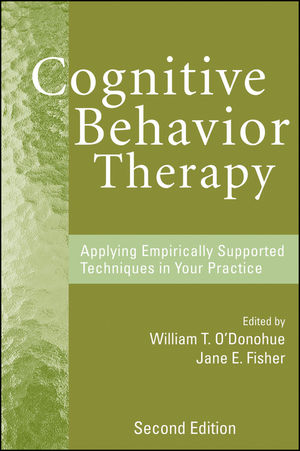 Cognitive Behavior Therapy: Applying Empirically Supported Techniques in Your Practice, 2nd Edition (0470482729) cover image