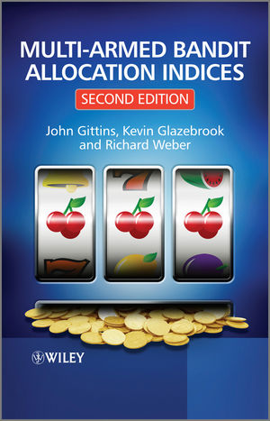 Multi-armed Bandit Allocation Indices, 2nd Edition (0470670029) cover image