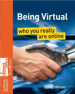 Being Virtual: Who You Really Are Online