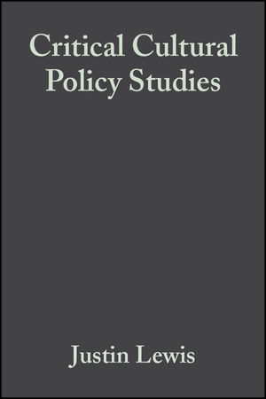 Critical Cultural Policy Studies: A Reader (0470779829) cover image