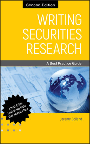 Writing Securities Research: A Best Practice Guide, 2nd Edition