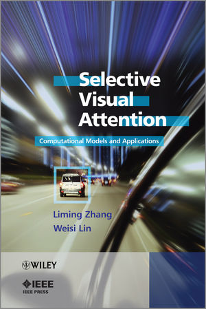 Selective Visual Attention: Computational Models and Applications (0470828129) cover image