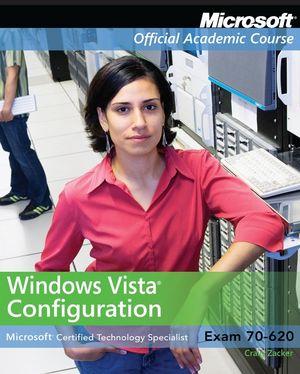 Exam 70-620 Windows Vista Configuration with Lab Manual Set