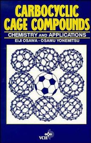 Carbocyclic Cage Compounds: Chemistry and Applications (0471187429) cover image