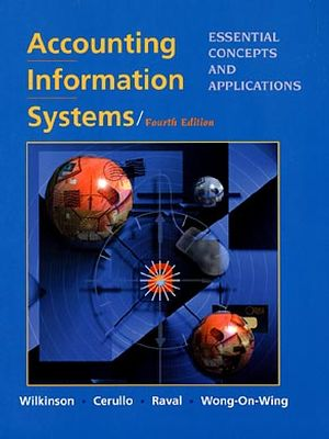 Accounting Information Systems: Essential Concepts and Applications, 4th Edition (0471253529) cover image