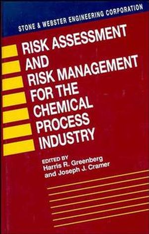Risk Assessment and Risk Management for the Chemical Process Industry
