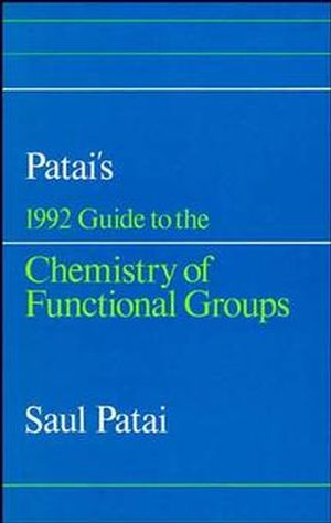Patai's 1992 Guide to the Chemistry of Functional Groups