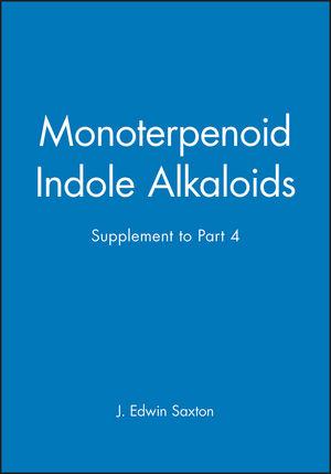 Monoterpenoid Indole Alkaloids, Supplement to Part 4, Volume 25