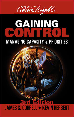 Gaining Control: Managing Capacity and Priorities, 3rd Edition