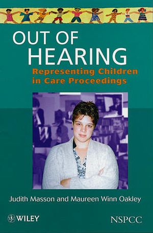 Out of Hearing: Representing Children in Court