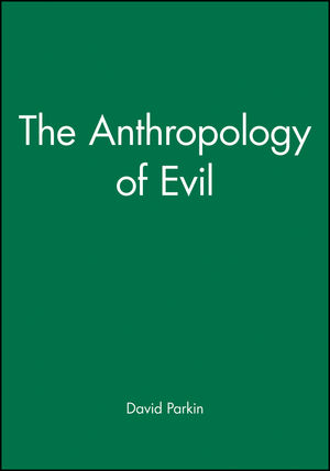 The <span class='search-highlight'>Anthropology</span> of Evil