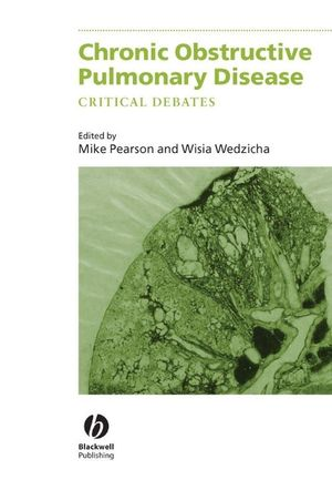 Chronic Obstructive Pulmonary Disease: Critical Debates