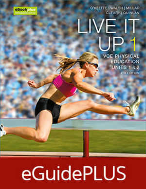 Live It Up 1 VCE Physical Education Units 1&2 4e eGuidePLUS (Online Purchase)