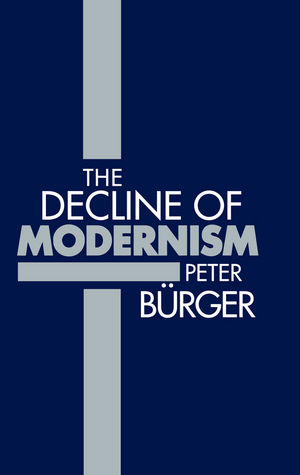 The Decline of Modernism