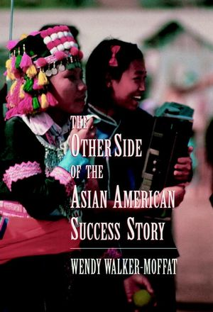 The Other Side of the Asian American Success Story