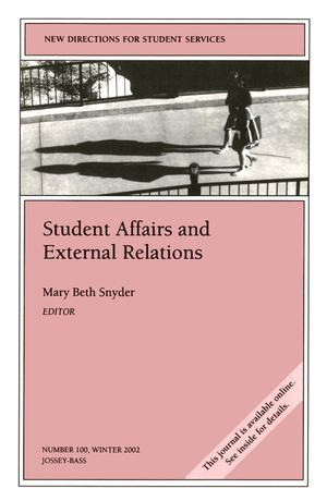 Student Affairs and External Relations: New Directions for Student Services, Number 100